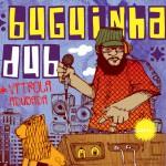 Buguinha Dub (Libre Comme Lair)